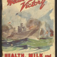 Health brings victory : health, milk and national fitness week. October 24th to November 1st, 1941