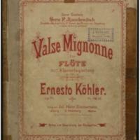 Valse mignonne für Flöte mit Klavierbegleitung, op. 71 / von Ernesto Köhler.