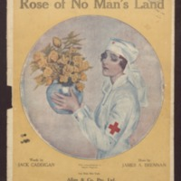 The rose of no man's land / words by Jack Caddigan ; music by James A. Brennan