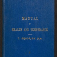 Manual of health and temperance;  with appendix on infectious diseases and ambulance work by J.W. Springthorpe.