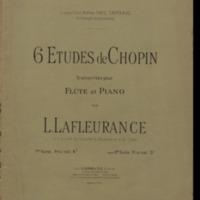 6 études de Chopin / transcrites pour flûte et piano par L. Lafleurance.