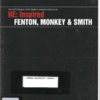 He : inspired Fenton, Monkey & Smith