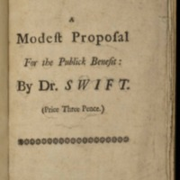 A modest proposal for preventing the children of poor people from being a burthen to their parents or country, and for making them beneficial to the publick