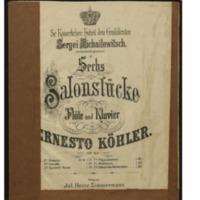 Sechs Salonstücke für Flöte und Klavier : op. 60. No. 1, Romance / Ernesto Köhler.