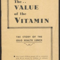 The value of the vitamin : the story of the Oslo health lunch experiment