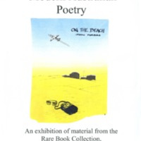 Modern Australian poetry: an exhibition of material from the Rare Book Collection, Monash University Library, 18 March to 19 May 1999