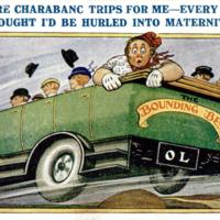 """No more charabanc trips for me - every minute I thought I'd be hurled into maternity!"""