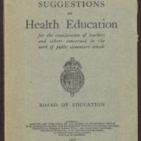 Handbook of suggestions on health education for the consideration of teachers and others concerned in the work of public elementary schools